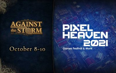 Play 'Against the Storm' at Pixel Heaven 2021